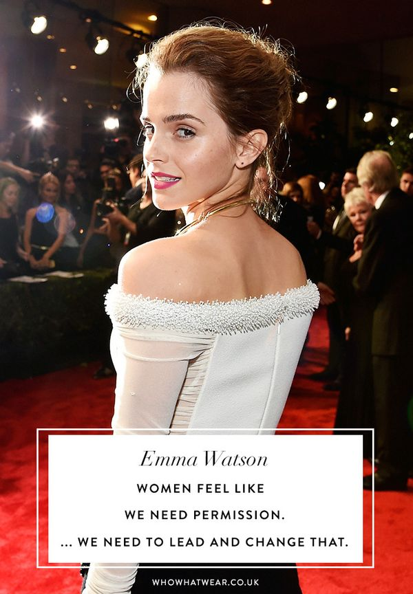 Emma Watson quotes: women feel like we need permission. ... We need to lead and change that.
