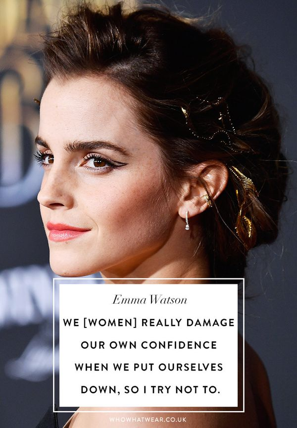 Emma Watson quotes: We women really damage our own confidence when we put ourselves down, so I try not to.