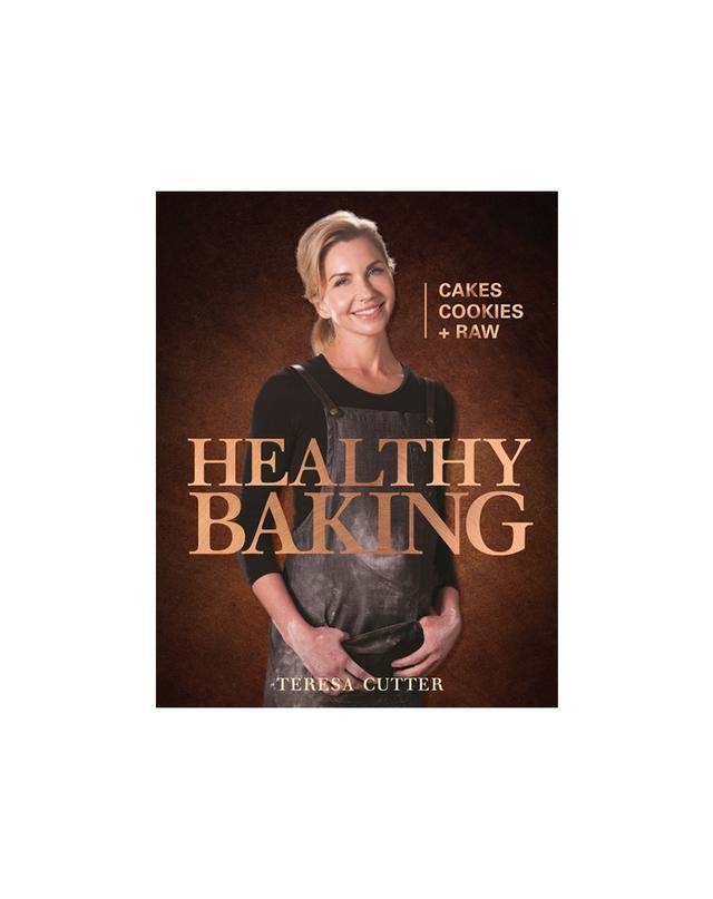 Healthy Baking by Teresa Cutter