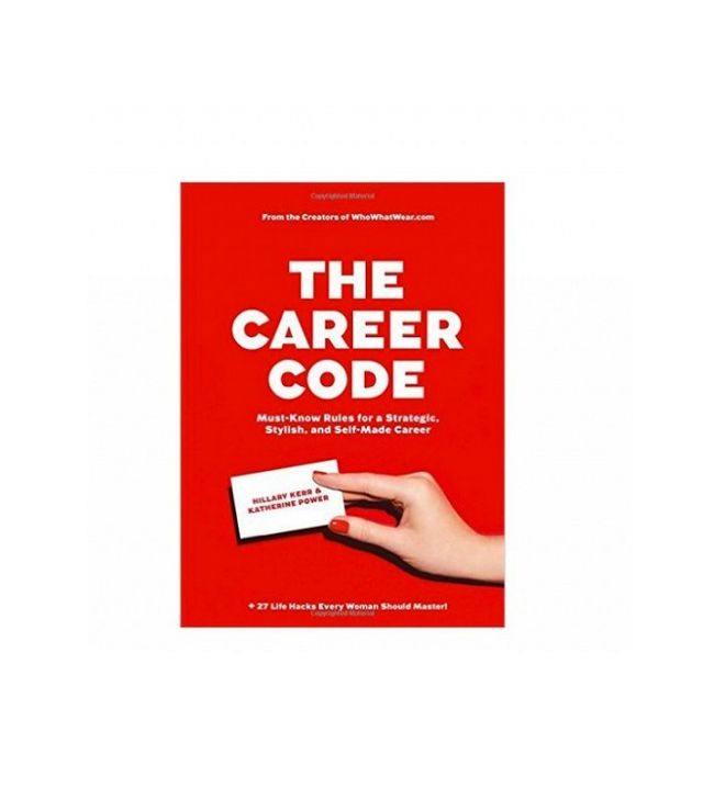 Hillary Kerr and Katherine Power The Career Code by