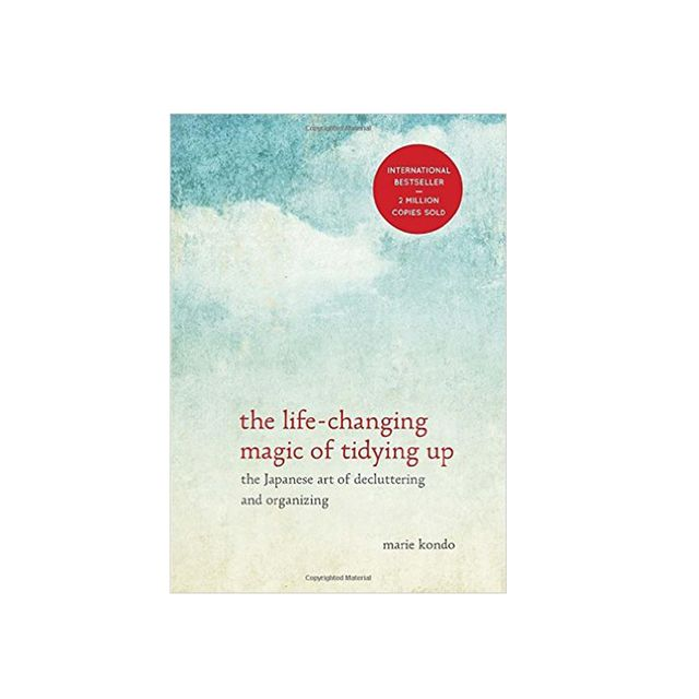 Marie Kondō The Life-Changing Magic of Tidying Up: The Japanese Art of Decluttering and Organising