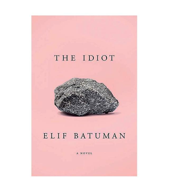 Elif Batuman The Idiot