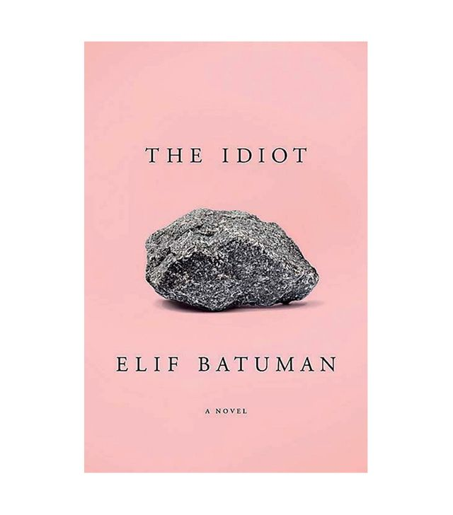 Elif Batuman The Idiot