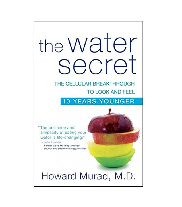 Water bloat: Howard Murad, MD The Water Secret