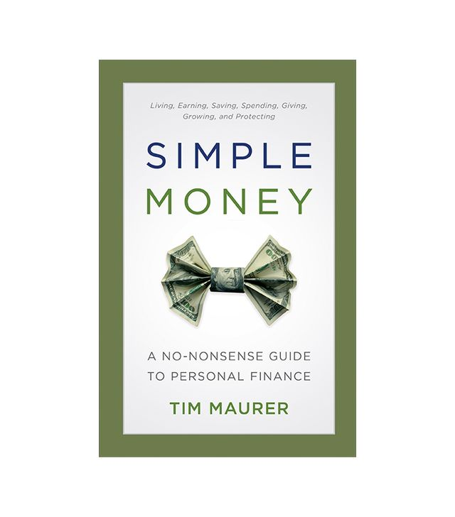 Simple Money: A No-Nonsense Guide to Personal Finance by Tim Maurer