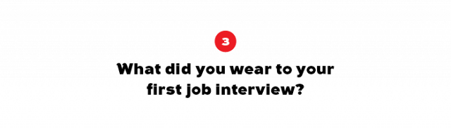 """""""I have truly forgotten, but this is probably for good reason! A general tip: Wear something you feel comfortable and confident in. How are you expected to make a good first impression when you..."""