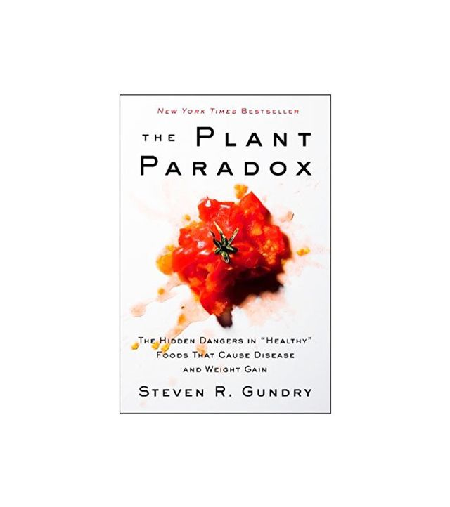 The Plant Paradox By Dr. Steve Gundry