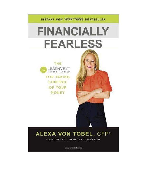 Financially Fearless by Alexa von Tobel