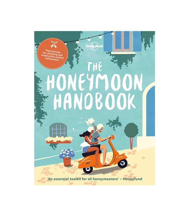 Lonely Planet The Honeymoon Handbook
