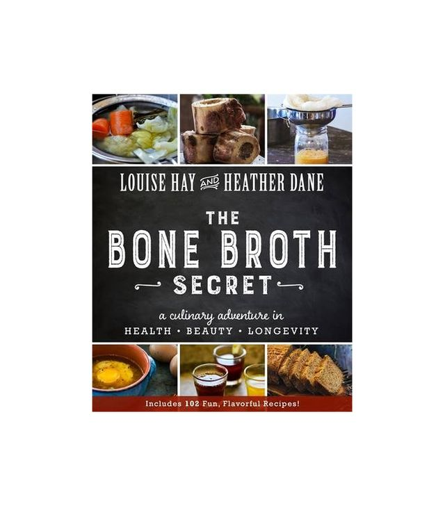 Louise Hay and Heather Dane The Bone Broth Secret
