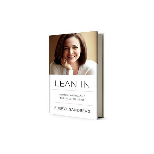 Lean In Lean In by Sheryl Sandberg