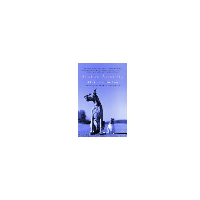 Status Anxiety by Alain de Botton