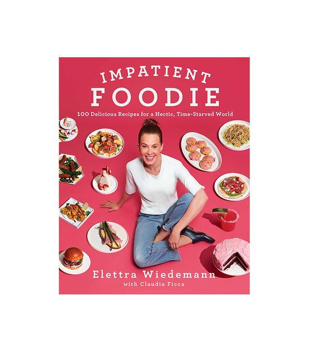 Elettra Wiedemann Impatient Foodie