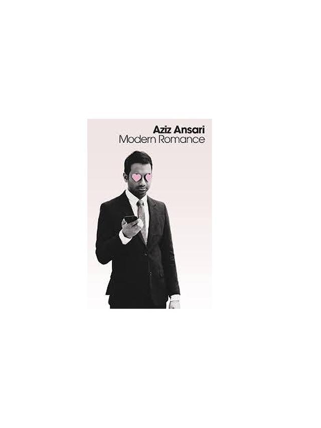Modern Romance by Aziz Ansari and Eric Klinenberg