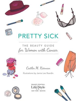 Finally: A Beauty Book Written for Women With Cancer