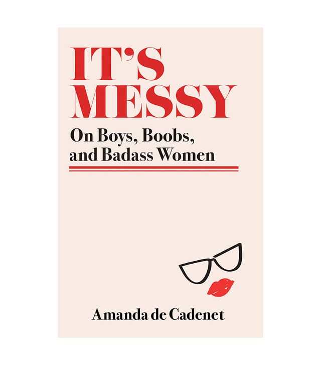 Amanda de Cadenet It's Messy