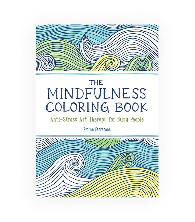 Emma Farrarons The Mindfulness Coloring Book