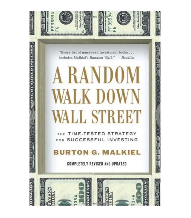 Burton G. Malkiel A Random Walk Down Wall Street