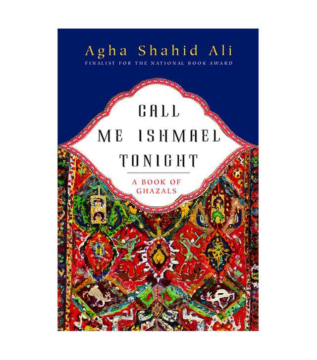 Agha Shahid Ali Call Me Ishmael Tonight