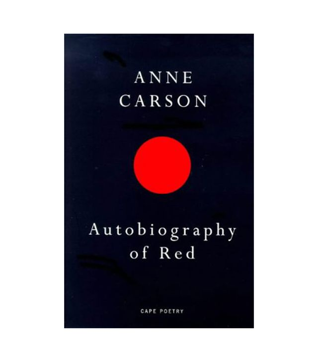 Anne Carson Autobiography of Red