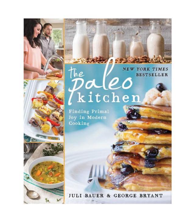 Juli Bauer & George Bryant The Paleo Kitchen