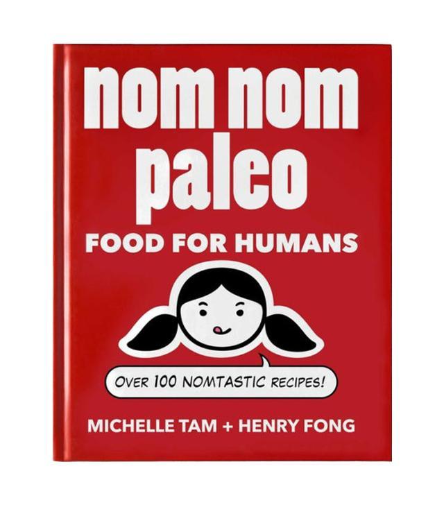 Michelle Tam & Henry Fong Nom Nom Paleo