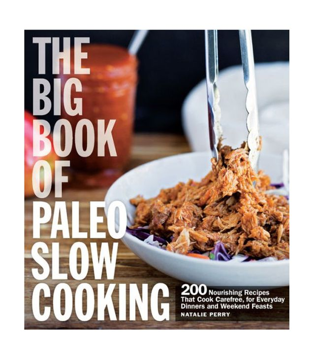 Natalie Perry The Big Book of Paleo Slow Cooking