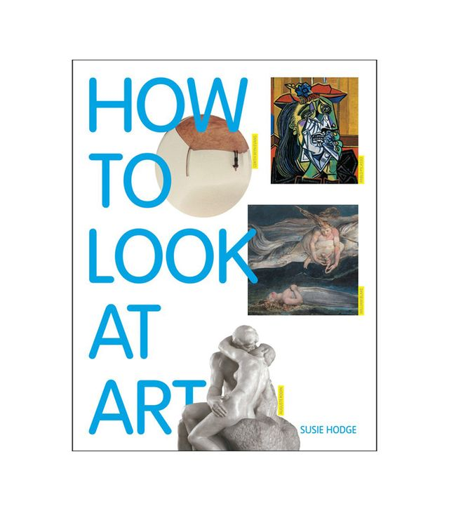 Susie Hodge How to Look at Art