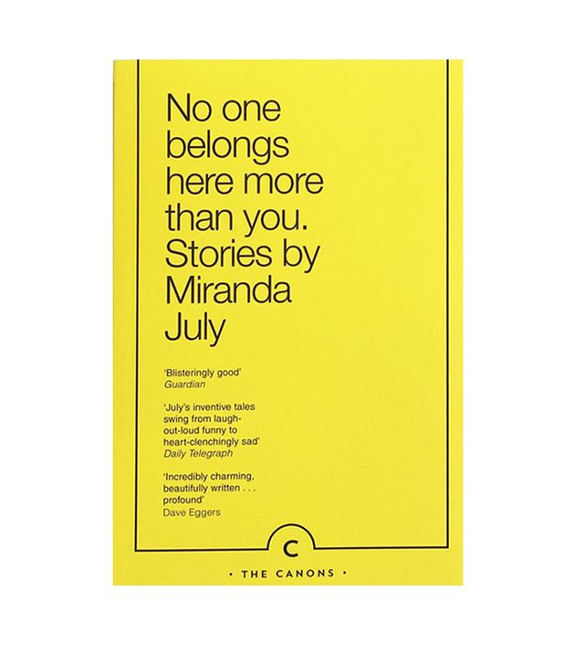 Miranda July No One Belongs Here More Than You