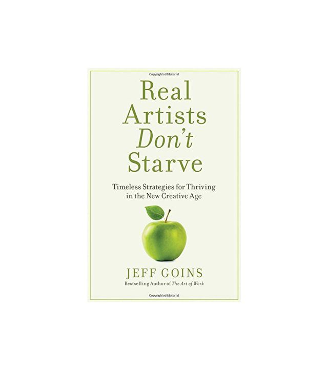 Jeff Goins Real Artists Don't Starve