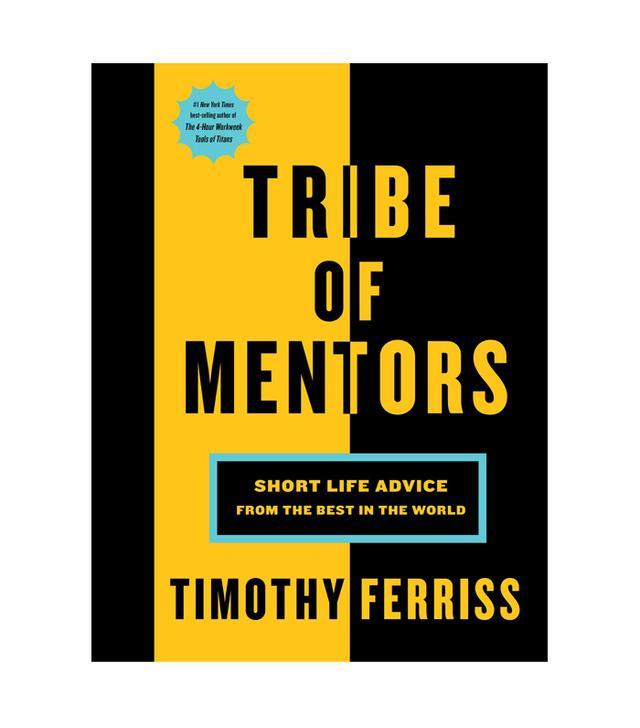Tim Ferriss Tribe of Mentors