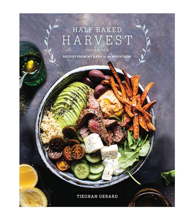 Tieghan Gerard Half Baked Harvest Cookbook: Recipes From My Barn in the Mountains
