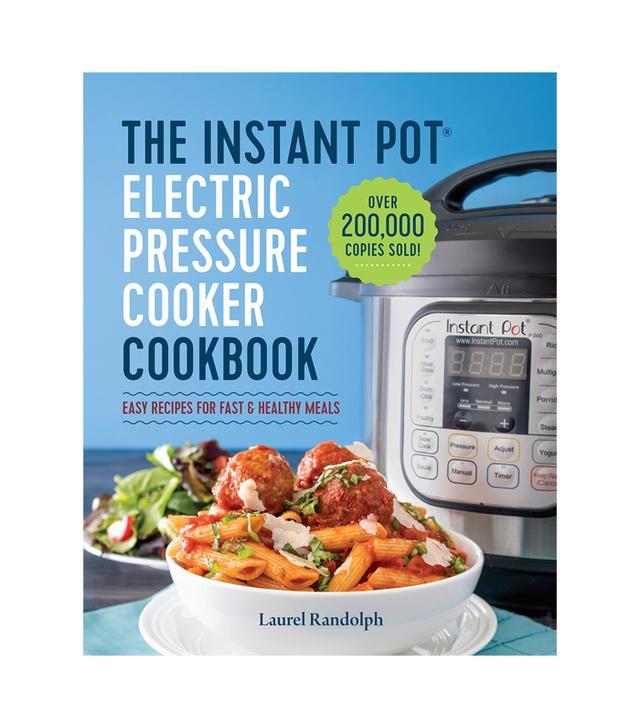 Laurel Randolph The Instant Pot Electric Pressure Cookbook
