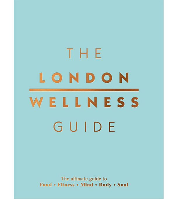 wellness books worth reading: Jeffrey Young The London Wellness Guide