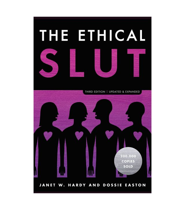 Janet W. Hardy and Dossie Easton The Ethical Slut