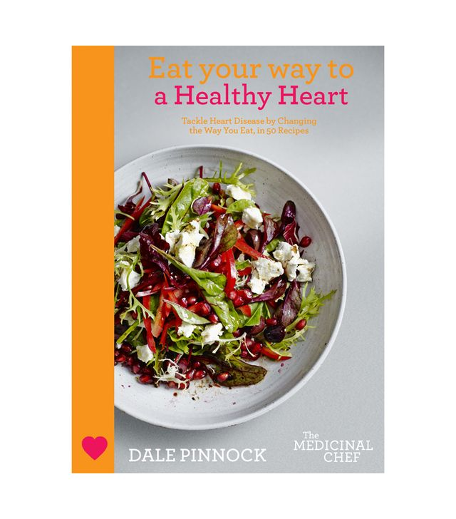 Dale Pinnock Eat Your Way to a Healthy Heart