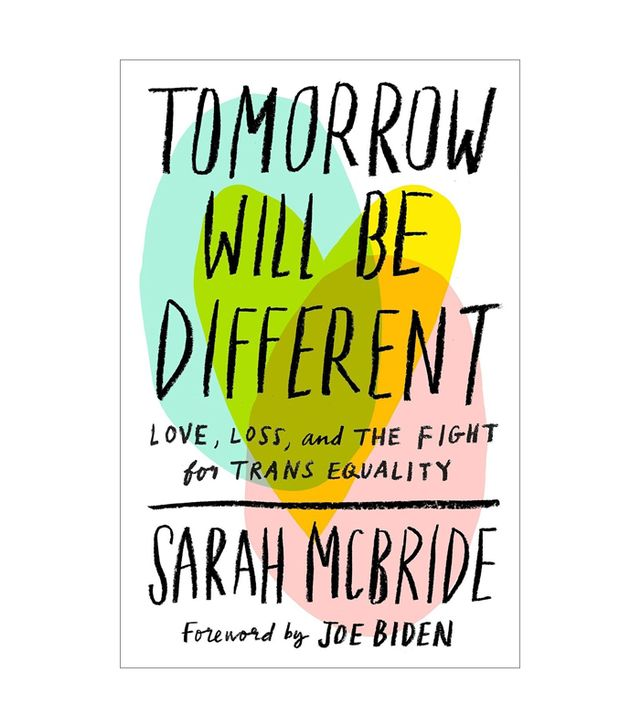 Sarah McBride Tomorrow Will Be Different
