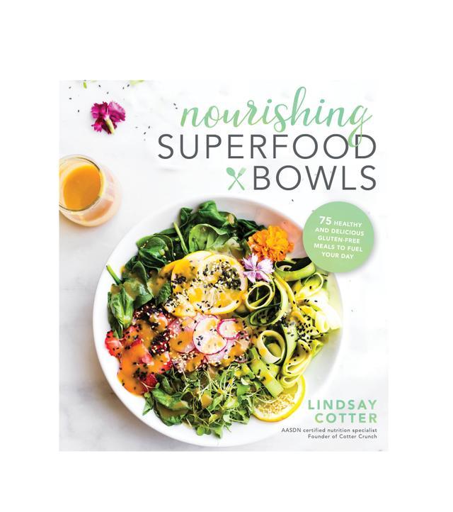 Lindsay Cotter Nourishing Superfood Bowls