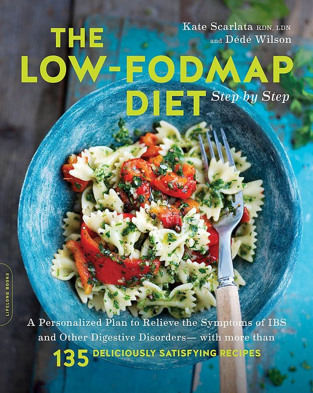 Kate Scarlata and Dede Wilson The Low-FODMAP Diet