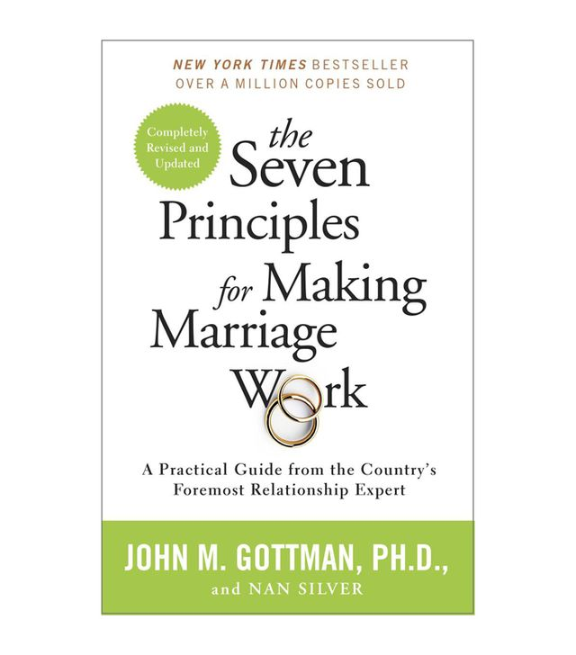 John Gottman and Nan Silver The Seven Principles for Making Marriage Work