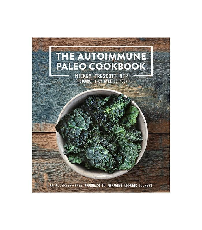 The Autoimmune Paleo Cookbook by Mickey Trescott and Kyle Johnson