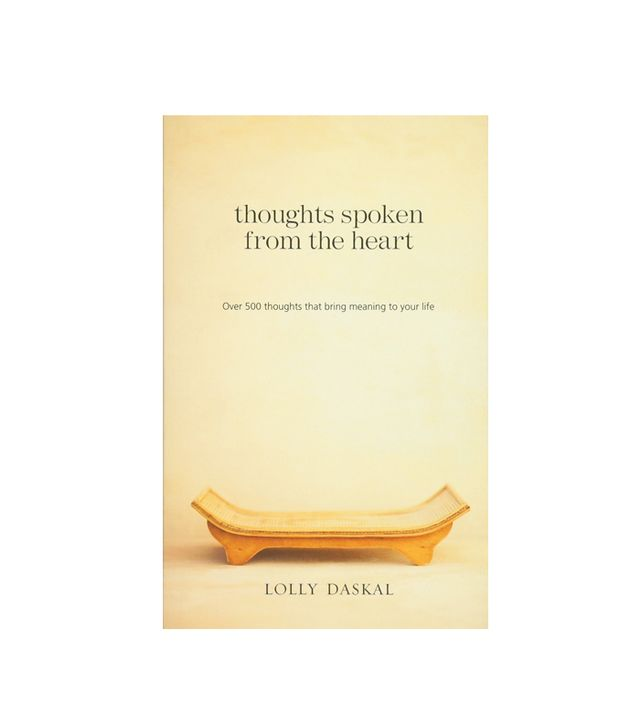 Thoughts Spoken From the Heart by Lolly Daskal