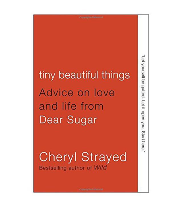Cheryl Strayed Tiny Beautiful Things