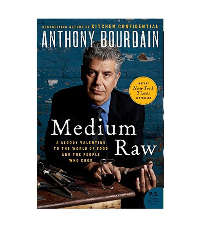 Anthony Bourdain Medium Raw