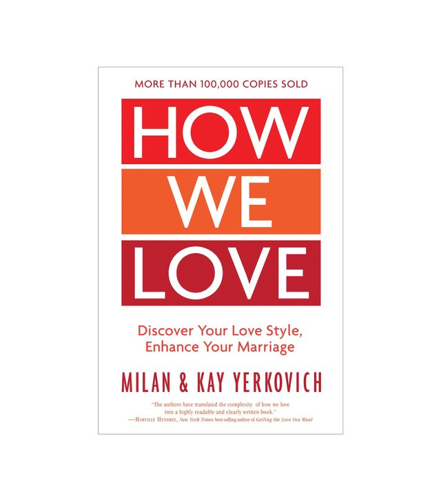Milan and Kay Yerkovich How We Love, Expanded Edition