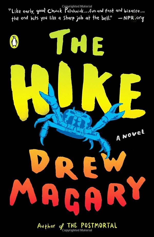 Drew Magary The Hike