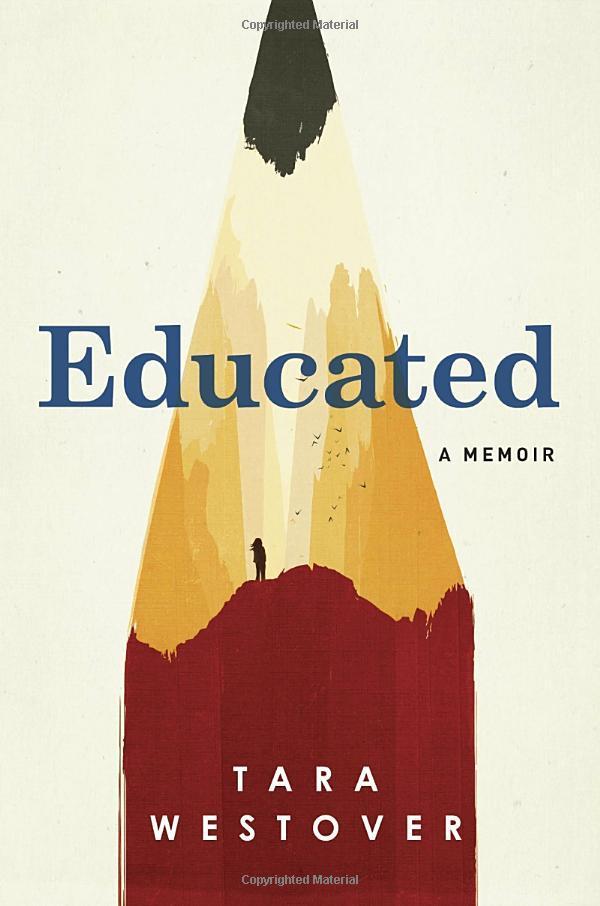 Tara Westover Educated: A Memoir