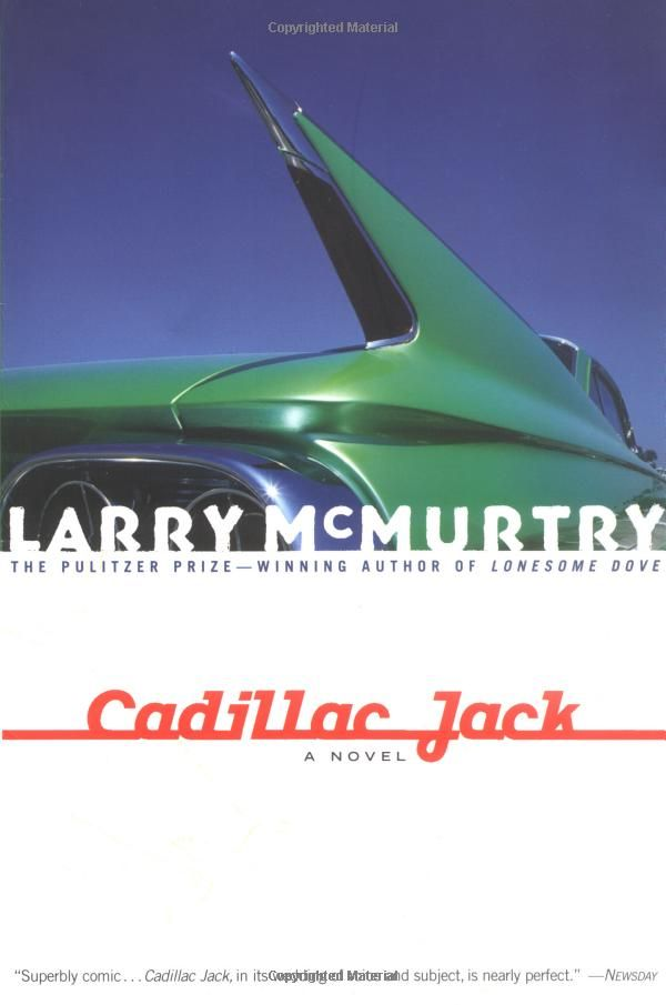Larry McMurtry Cadillac Jack