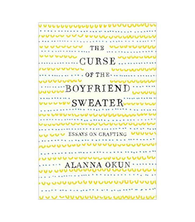 Alanna Okun The Curse of the Boyfriend Sweater