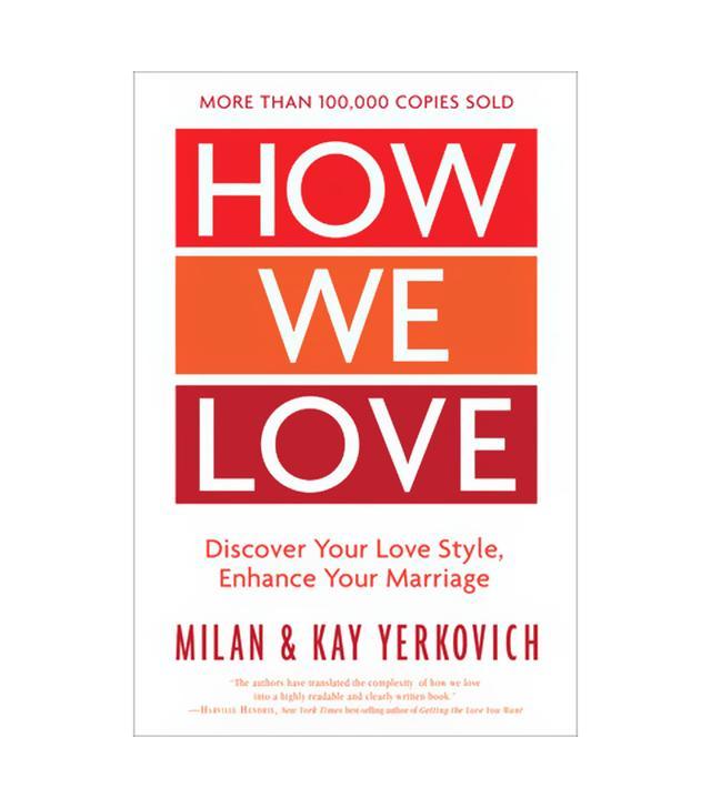 Milan & Kay Yerkovich How We Love